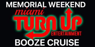 Miami Booze Cruise | Memorial Day Weekend 2019 | All-Inclusive