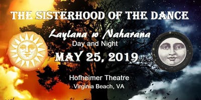 Sisterhood of the Dance Presents: Laylana w Naharana