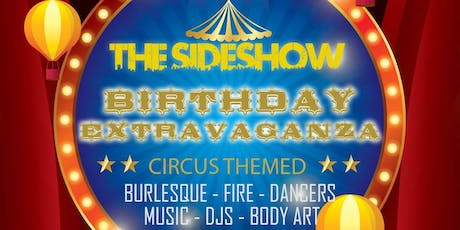 The Sideshow Birthday Extravaganza tickets