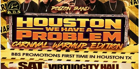 Houston We Have A Problem: Carnival Warm-up Edition tickets