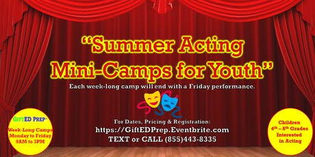 Summer Acting Mini-Camps for Youth tickets