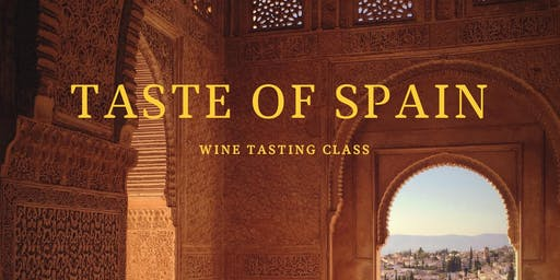 Taste of Spain - Wine Tasting Class