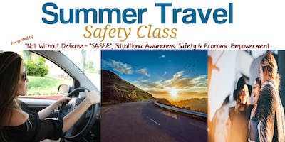 Summer Travel Safety Class