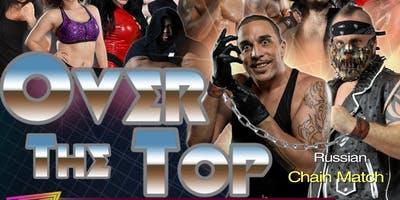 """Tampa Bay Pro Wrestling presents """"Over The Top 2019"""""""