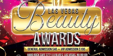 Las Vegas Beauty Awards Sept 22 Hard Rock Live(ALL ACCESS VEGAS) tickets