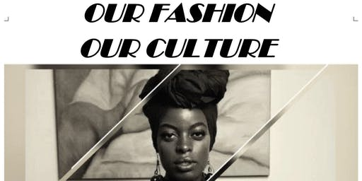 Our Fashion, Our Culture
