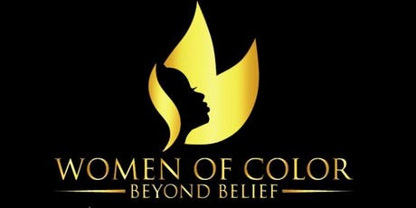 Women of Color Beyond Belief Conference tickets