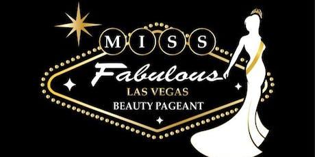 Miss /Mrs/Mr Fabulous Las Vegas Pageant tickets