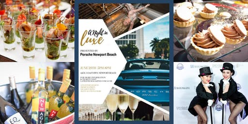 A Night in Luxe, Presented by Porsche Newport Beach