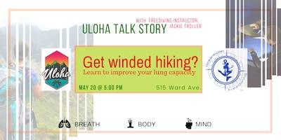 Breathe Better While Hiking: ULOHA Talk Story