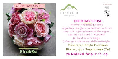 OPEN DAY SPOSE - Il Tè delle Rose di Trentino Weddings & Events
