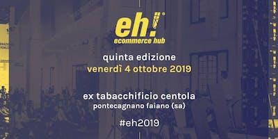 Ecommerce HUB 2019 #eh2019
