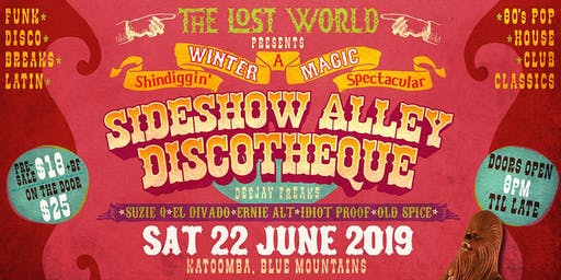 The Lost World's SIDESHOW ALLEY DISCOTHEQUE