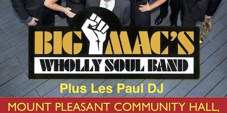 BIG MACS WHOLLY SOUL BAND + Les Paul DJ tickets