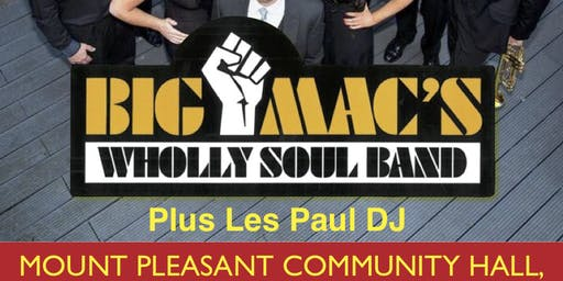 BIG MACS WHOLLY SOUL BAND + Les Paul DJ