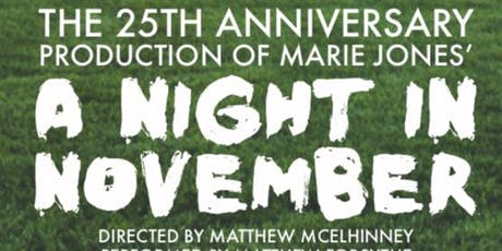 A Night in November by Marie Jones tickets