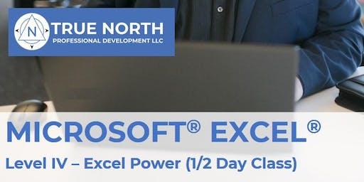 Microsoft® Excel® Training – Level IV: Excel Power