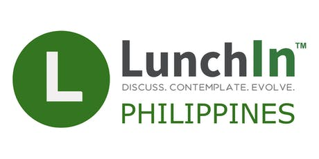 FREE LunchIn meetings in Makati Greenbelt Philippines tickets