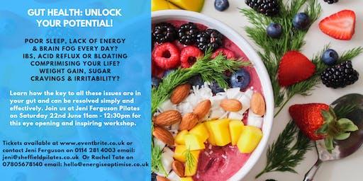 GUT HEALTH: UNLOCK YOUR POTENTIAL!