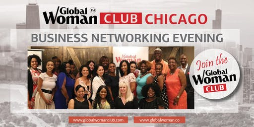 GLOBAL WOMAN CHICAGO CITY CLUB: BUSINESS NETWORKING EVENING - JULY