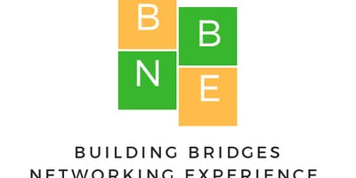 BUILDING BRIDGES NETWORKING EXPERIENCE