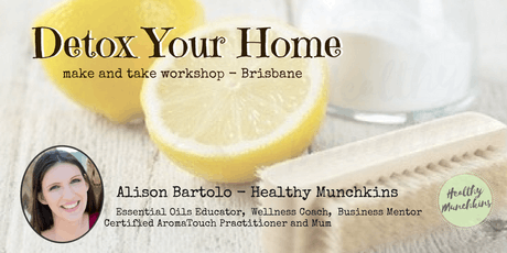 Detox Your Home - Make & Take Workshop, Brisbane tickets