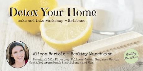 Detox Your Home - Make & Take Workshop, Brisbane entradas