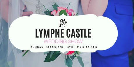 Lympne Castle Wedding Show tickets