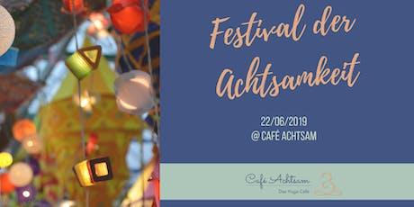 Das erste Festival der Achtsamkeit Tickets