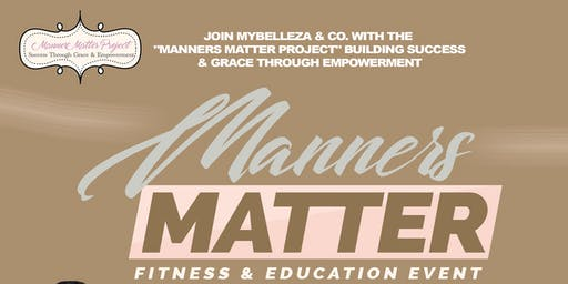 Manners Matter Fitness & Education Event