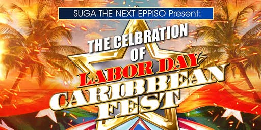 THE CELBRATION OF LABOR DAY CARIBBEAN FEST