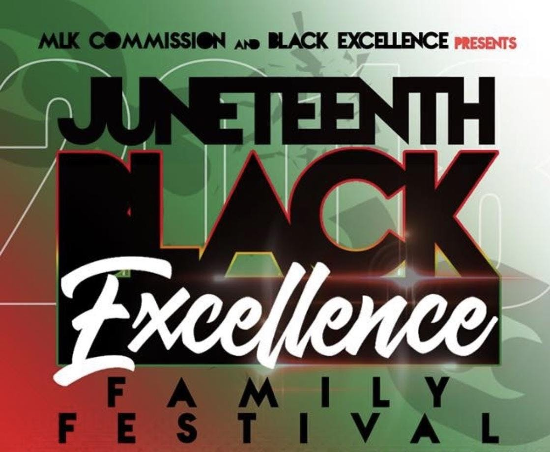 JUNETEENTH BLACK EXCELLENCE FAMILY FESTIVAL  Image