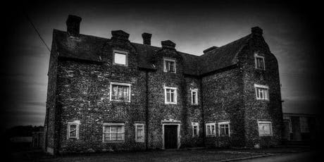 Gresley Old Hall Ghost Hunt - Friday 16th August 2019 tickets
