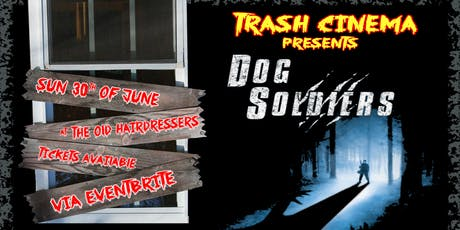 Dog Soldiers: Movie Screening tickets