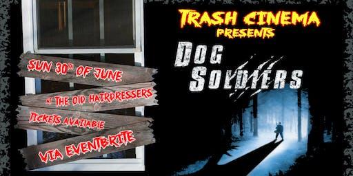 Dog Soldiers: Movie Screening