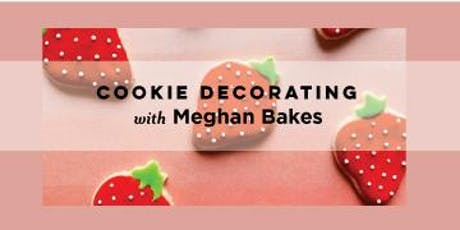 Cookie Decorating with Meghan Bakes  tickets
