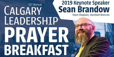 51st Annual Calgary Leadership Prayer Breakfast, Telus Convention Centre tickets