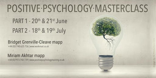 4 Day Positive Psychology Masterclass Part 1 (Foundations) & Part 2 (Professional & Workplace Well-being)