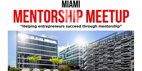 Miami Mentorship Meetup  tickets