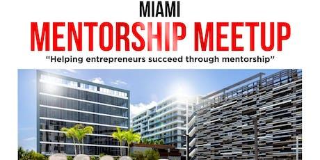 Miami Mentorship Meetup  tickets