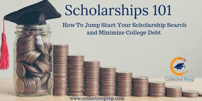 Scholarships 101 : How to Minimize College Debt