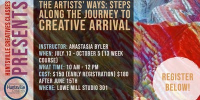 The Artists' Ways:Steps Along The Journey To Creative Arrival