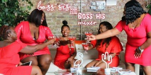 Boss'Sis and Boss'His Mixer