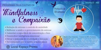 Programa de Cultivo de Mindfulness e Compaixão.