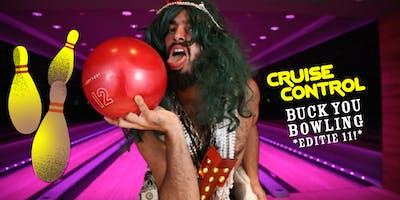 Cruise Control: Buck You Bowling, 11e editie