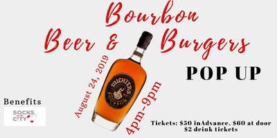 Bourbon, Beer & Burgers POP UP