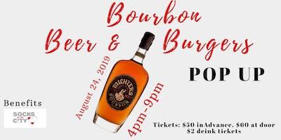 Bourbon, Beer & Burgers POP UP
