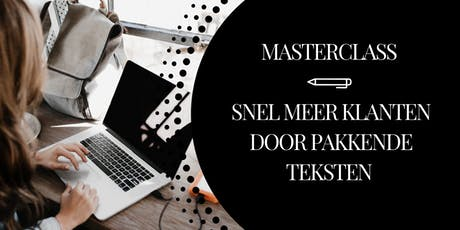 Masterclass! Snel meer klanten door  pakkende teksten tickets