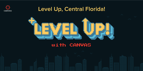 Canvas Presents: Level Up, Central Florida! tickets