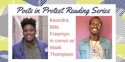 Poets in Protest Reading Series: Keondra Bills Freemyn w/ Malik K. Thompson